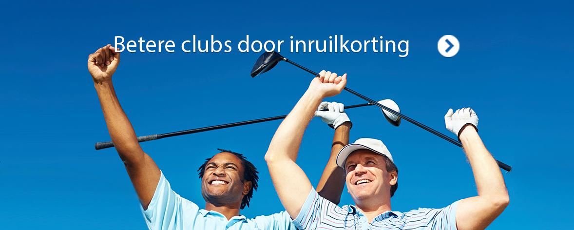 Betere clubs door inruilkorting