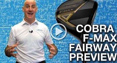 Cobra F-MAX Fairway Wood Preview