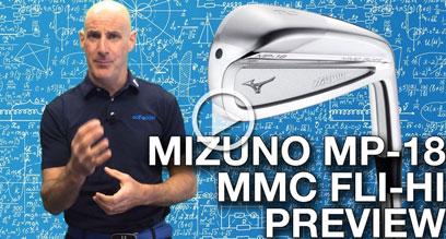 Mizuno MP-18 MMC (Multi Material Construciton) Fli-Hi Hybrid Preview