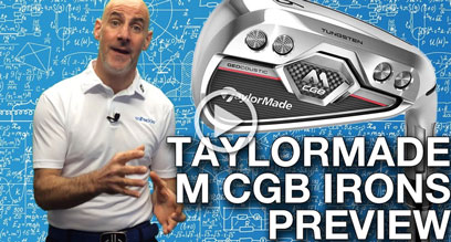 TaylorMade M CGB Irons Preview