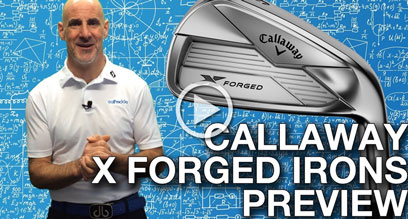 Callaway X Forged Irons Preview