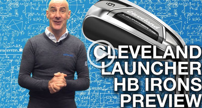 Cleveland Launcher HB Irons Preview