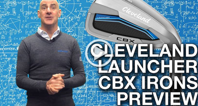 Cleveland Launcher CBX Irons Preview