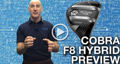 Cobra KING F8 Hybrid Preview