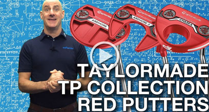 Taylormade TP Collection Red Putters Preview