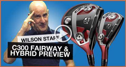 Wilson Staff C300 Fairway & Hybrid: Technology Preview