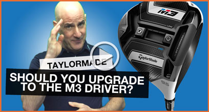 Should You Upgrade To The New TaylorMade M3 Driver?
