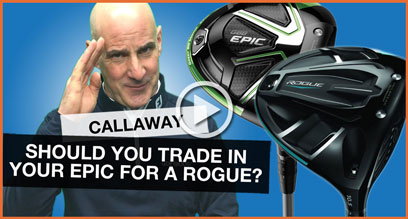 Should You Trade In Your Callaway EPIC Driver For A Rogue?
