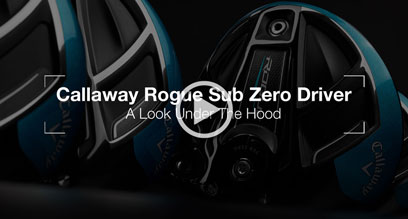 Callaway Rogue Sub Zero Driver: Under The Hood Review