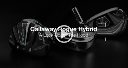 Callaway Rogue Hybrid: Under The Hood Review