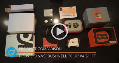 Provisio S vs. Bushnell Tour V4 Shift